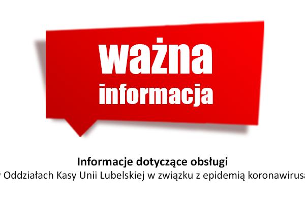 Informacja Kasa Unii Lubelskiej